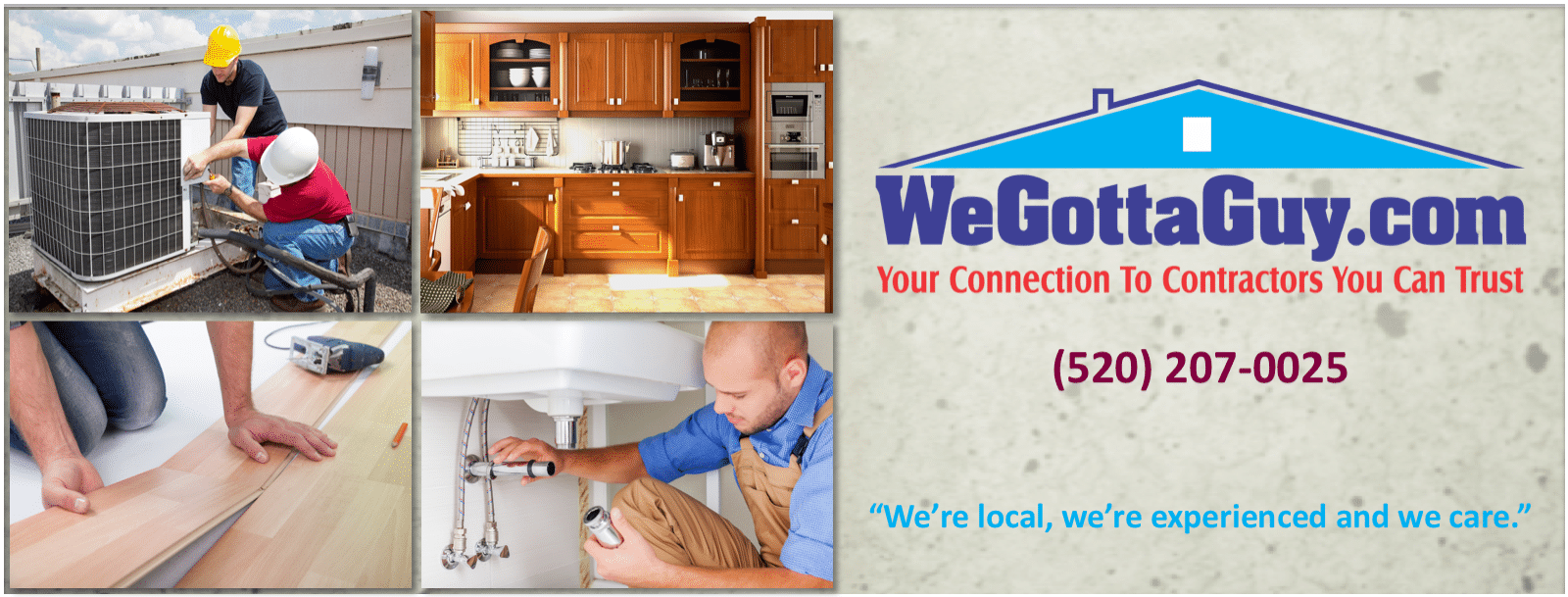 Plumbers Tucson, hardwood floors tucson, AC repair in Tucson, We Gotta Guy